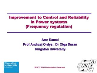 Improvement to Control and Reliability in Power  systems (Frequency regulation)