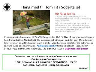 Häng med till Tom Tit i Södertälje!