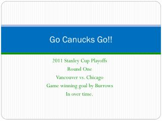 Go Canucks Go!!