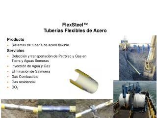 FlexSteel ™ Tuberías Flexibles de Acero