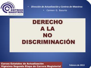 Dirección de Actualización y Centros de Maestros Carmen   G.  Basurto