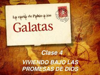 VIVIENDO BAJO LAS PROMESAS DE DIOS