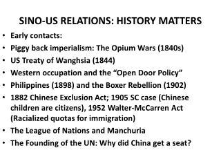 SINO-US RELATIONS: HISTORY MATTERS