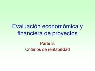 Evaluación economómica y financiera de proyectos