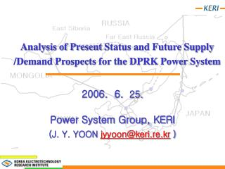Analysis of Present  Status and Future Supply /Demand Prospects for the DPRK Power System