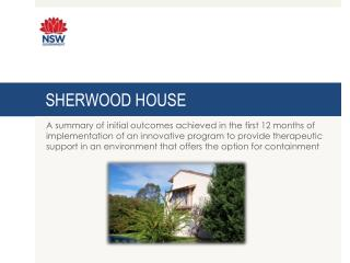 SHERWOOD HOUSE