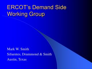 ERCOT's Demand Side Working Group