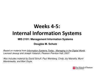 Weeks 4-5:  Internal Information Systems
