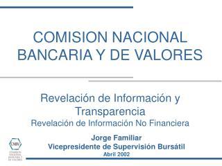 Revelación de Información y Transparencia Revelación de Información No Financiera
