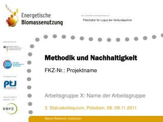 Methodik und Nachhaltigkeit