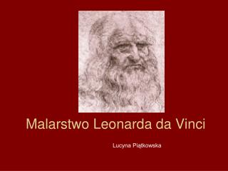Malarstwo Leonarda da Vinci
