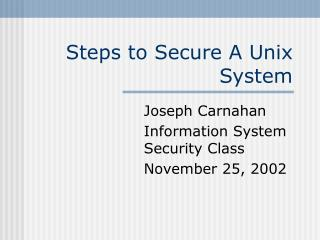 Steps to Secure A Unix System