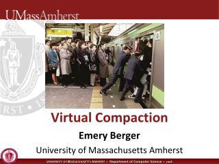 Virtual Compaction