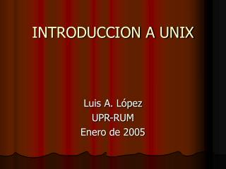 INTRODUCCION A UNIX