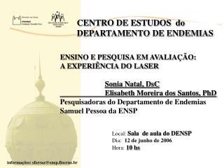 CENTRO DE ESTUDOS  do DEPARTAMENTO DE ENDEMIAS