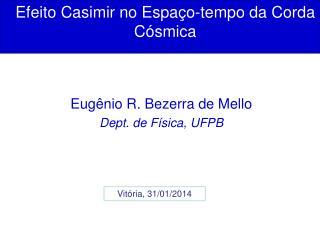 Efeito Casimir no Espaço-tempo da Corda Cósmica