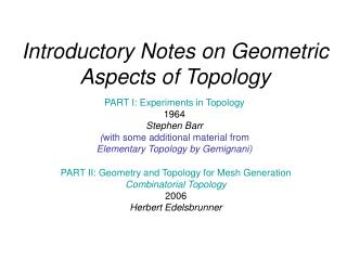 Introductory Notes on Geometric Aspects of Topology