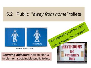 5.2   Public   away from home  toilets
