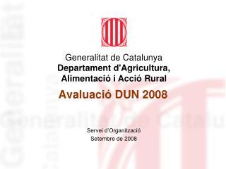 Avaluació DUN 2008