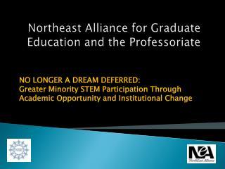Northeast Alliance for Graduate Education and the Professoriate