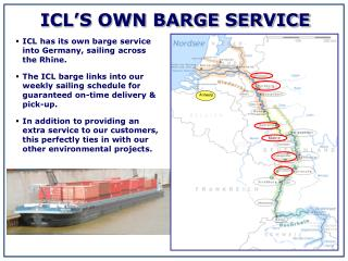 ICL�S OWN BARGE SERVICE