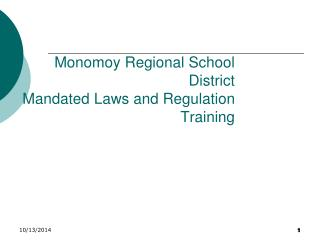 Monomoy Regional School District Mandated Laws and Regulation Training