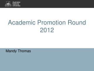 Academic Promotion Round 2012