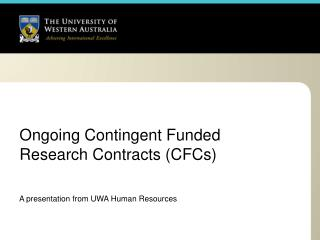 Ongoing Contingent Funded Research Contracts (CFCs)