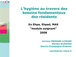 Corinne FREMOND-LEJEUNE Martine BLASSIAU Resclin-Champagne-Ardenne  resclinchu-reims.fr