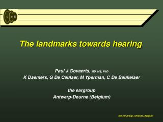 The landmarks towards hearing