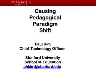Causing Pedagogical  Paradigm  Shift