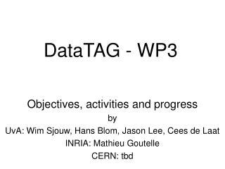 DataTAG - WP3