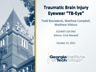 Traumatic Brain Injury Eyewear �TB-Eye�