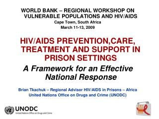 WORLD BANK – REGIONAL WORKSHOP ON VULNERABLE POPULATIONS AND HIV/AIDS Cape Town, South Africa