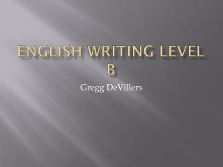 English Writing Level B