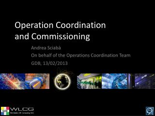 Operation Coordination and Commissioning