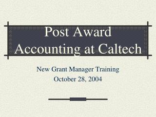 Post Award Accounting at Caltech