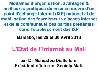 Bamako, les 29 et 30 Avril 2013
