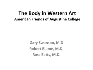 The Body in Western Art American Friends of Augustine College