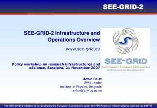 SEE-GRID-2 Infrastructure and Operations Overview