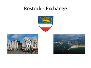 Rostock - Exchange