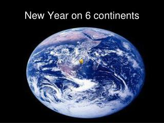 New Year on 6 continents
