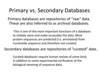 Primary vs. Secondary Databases
