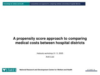 A propensity score approach to comparing medical costs between hospital districts