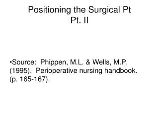 Positioning the Surgical Pt Pt. II