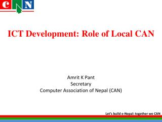 ICT Development: Role of Local CAN