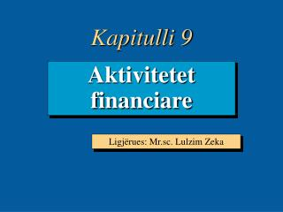 Aktivitetet financiare