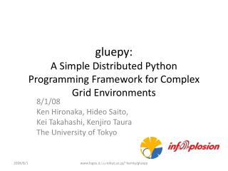 Gluepy: A Simple Distributed Python Programming Framework for Complex Grid Environments