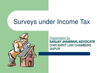 Surveys under Income Tax