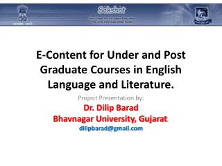 E-Content for Under and Post Graduate Courses in English Language and Literature.